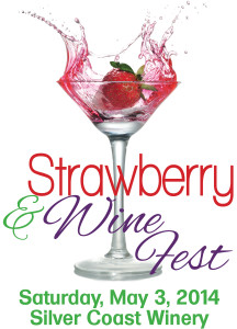 Strawberry and Wine Festival @ Silver Coast Winery