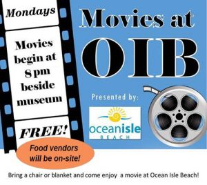 Outdoor Movie Nights at Ocean Isle Beach @ Lot Adjacent to Museum of Coastal Carolina