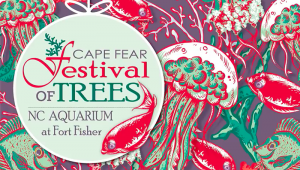 Cape Fear Festival of Trees @ North Carolina Aquarium at Fort Fisher